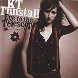 K.T. Tunstall Eye To The Telescope [Australian Import]