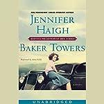 Baker Towers   Jennifer Haigh