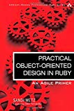 img - for Practical Object-Oriented Design in Ruby: An Agile Primer (Addison-Wesley Professional Ruby Series) book / textbook / text book