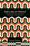 img - for By Ussama Makdisi Artillery of Heaven: American Missionaries and the Failed Conversion of the Middle East (The United (1st Edition) book / textbook / text book