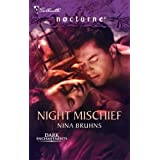 Night Mischief (Dark Enchantments) ~ Nina Bruhns