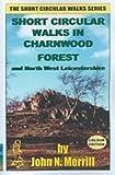 Short Circular Walks in Charnwood Forest (Short circular walk guides)