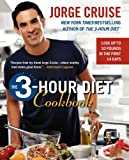 The 3-Hour Diet Cookbook (0061118478) by Cruise, Jorge