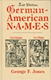 German-American Names (2nd Edition)