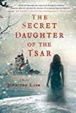 The Secret Daughter of the Tsar	 by  Jennifer Laam in stock, buy online here