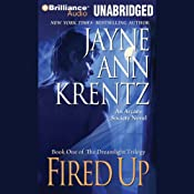 Fired Up: Book One of the Dreamlight Trilogy | Jayne Ann Krentz