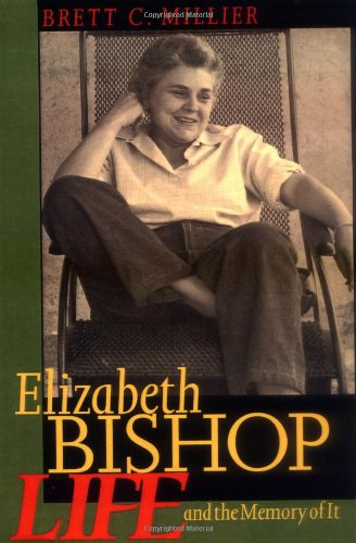Elizabeth Bishop: Life And The Memory Of It front-1021688