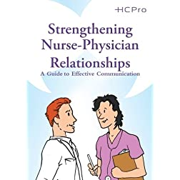 Strengthening Nurse-Physician Relationships: A Guide to Effective Communication