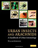 img - for Urban Insects and Arachnids: A Handbook of Urban Entomology book / textbook / text book