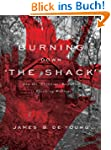Burning Down 'The Shack': How the 'Ch...