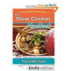 The Slow Cooker Handbook (Cooking Essentials)