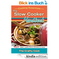The Slow Cooker Handbook (Cooking Essentials 1) (English Edition)