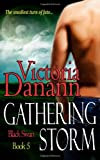 Gathering Storm, Vol. 5 (The Order of the Black Swan)