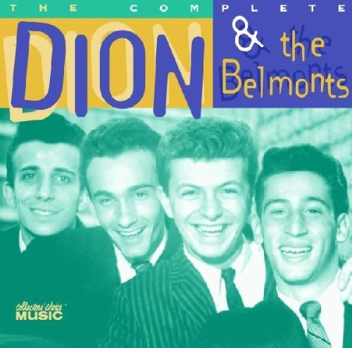 Dion &Amp; The Belmonts - The Complete Dion & The Belmonts - Zortam Music
