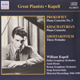 William Kapell plays Prokofiev (Piano Concerto No.3), Shostakovich (3 Preludes), Khachaturian (Piano Concerto)