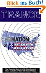 Trance Formation of America: The True...