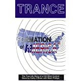 Trance: Formation of America ~ Cathie O'Brien