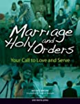 Marriage and Holy Orders (Student Text)