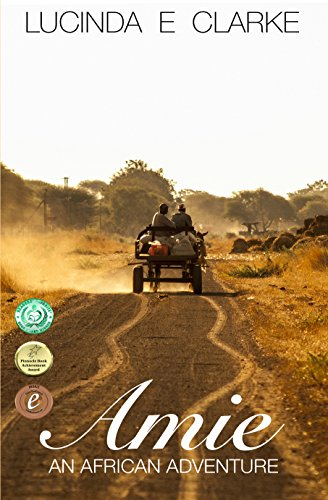 Book: Amie - An African Adventure by Lucinda E Clarke