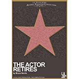 img - for The Actor Retires book / textbook / text book