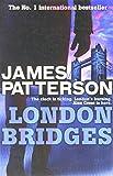 James Patterson London Bridges (Alex Cross)