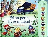 echange, troc Fiona Watt, Elisa Squillace, Anthony Marks, Nicola Butler - Mon petit livre musical
