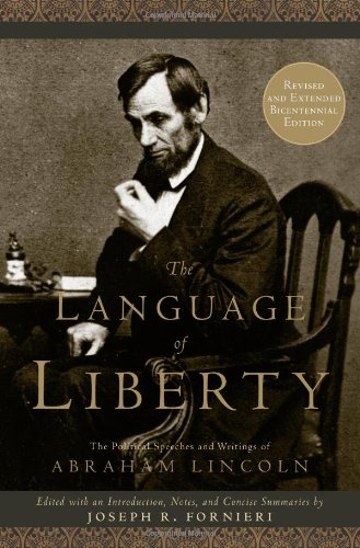 The Language of Liberty: The Political Speeches and...