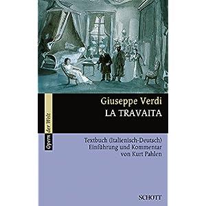 La Traviata: Einführung und Kommentar. Textbuch/Libretto. (Opern der Welt)