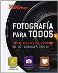 Fotograf�a Para Todos. M�s De 300 Tru...