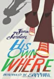 His Own Where (Contemporary Classics) (1558616586) by Jordan, June