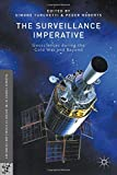 img - for The Surveillance Imperative: Geosciences during the Cold War and Beyond (Palgrave Studies in the History of Science and Technology) book / textbook / text book