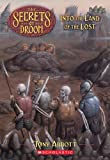 The Secrets of Droon #7: Into the Land of the Lost (0439182972) by Abbott, Tony