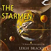 The Starmen | [Leigh Brackett]