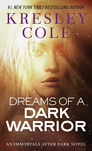 Image of Dreams of a Dark Warrior (Immortals After Dark Series, Book 9)