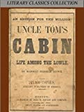 Image of Uncle Tom's Cabin - Full Version (Annotated) (Literary Classics Collection Book 2)