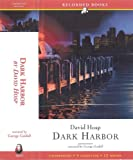 img - for Dark Harbor Audio Set! Unabridged, Recorded Books book / textbook / text book