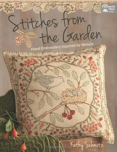 Cheapest Price! Stitches from the Garden: Hand Embroidery Inspired by Nature