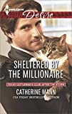 Sheltered by the Millionaire (Texas Cattlemans Club: After the Storm)