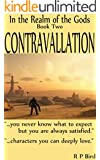 Contravallation: In the Realm of the Gods, Book Two
