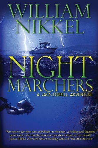 Night Marchers (A Jack Ferrell Adventure) (Volume 2)