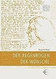Image de Der Regenbogen der Wünsche (Lingener Beiträge zur Theaterpädagogik)