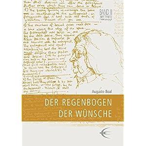 Der Regenbogen der Wünsche (Lingener Beiträge zur Theaterpädagogik)
