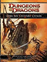 "Dark Sun Creature Catalog (4th Edition D&d) (""Dungeons & Dragons"")"