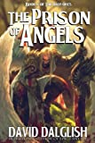 The Prison of Angels (The Half-Orcs Book 6)