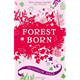 Forest Born (Books of Bayern)by Shannon Hale