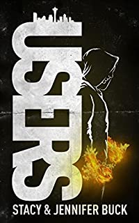Users: A Superhero Novel by Stacy Buck ebook deal