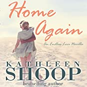 Home Again: Endless Love | Kathleen Shoop