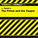 The Prince and the Pauper: CliffsNotes (       UNABRIDGED) by L. David Allen Narrated by Benjamin L. Darcie