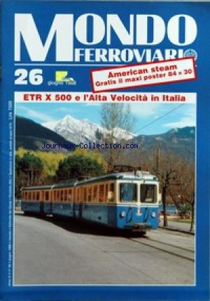 mondo-ferroviario-no-26-du-01-06-1988-etr-x-500-e-lalta-velocita-in-italia-in-questo-numero-dentro-l