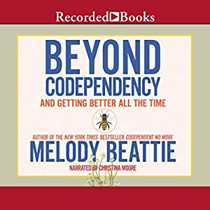 Beyond Codependency Audiobook